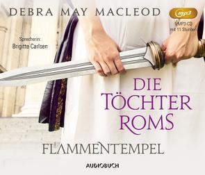 Die Töchter Roms: Flammentempel von Macleod,  Debra, Ostrop,  Barbara