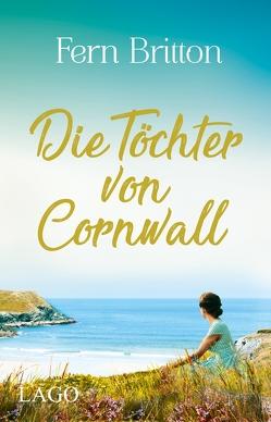 Die Töchter von Cornwall von Britton,  Fern