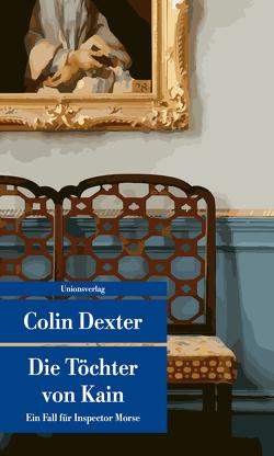 Die Töchter von Kain von Dexter,  Colin