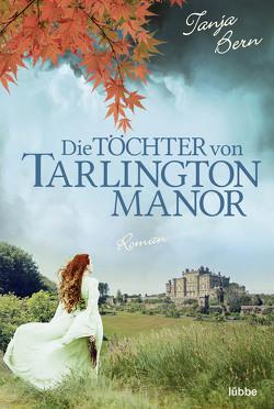 Die Töchter von Tarlington Manor von Bern,  Tanja