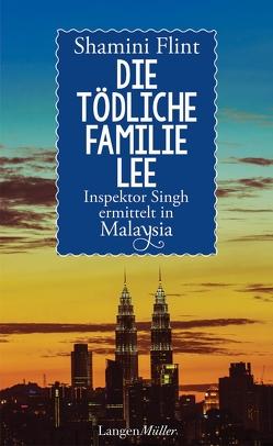 Die tödliche Familie Lee von Flint,  Shamini, Gittinger,  Antoinette