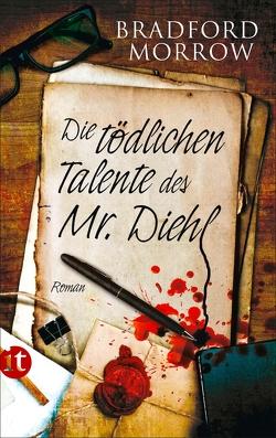 Die tödlichen Talente des Mr. Diehl von Morrow,  Bradford, Oeser,  Hans-Christian