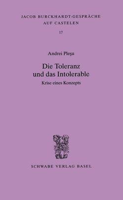 Die Toleranz und das Intolerable von Plesu,  Andrei