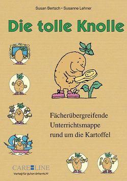 Die tolle Knolle von Bertsch,  Susan, Lehner,  Susanne