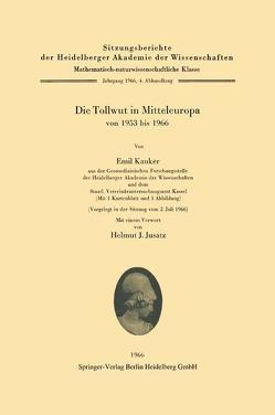 Die Tollwut in Mitteleuropa von 1953 bis 1966 von Jusatz,  Helmut J., Kauker,  Emil