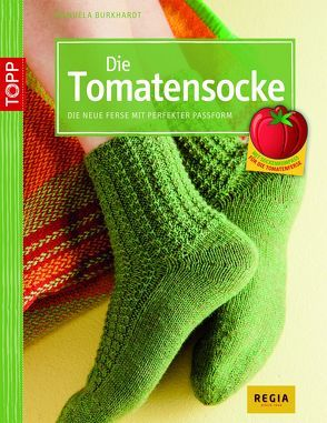 Die Tomatensocke von Burkhardt,  Manuela