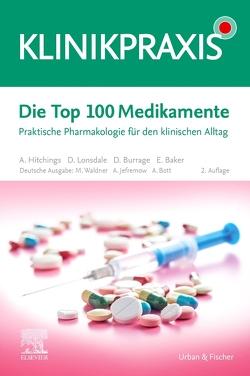 Die Top 100 Medikamente von Bott,  Alexander, Jefremow,  André, Waldner,  Maximilian