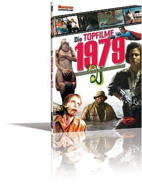 Die Topfilme – 1979 von Hohmann,  Tobias, Weber,  Sascha