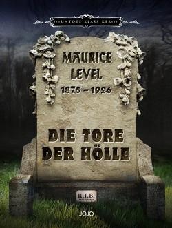 Die Tore der Hölle von Level,  Maurice, Piccol,  Jo