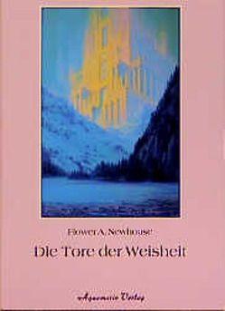 Die Tore der Weisheit von Newhouse,  Flower A