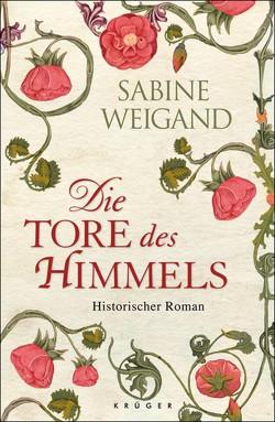 Die Tore des Himmels von Weigand,  Sabine
