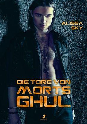Die Tore von Morts Ghul von Sky,  Alissa