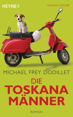 Die Toskanamänner von Frey Dodillet,  Michael