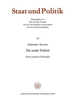 Die totale Freiheit von Willms,  Bernard