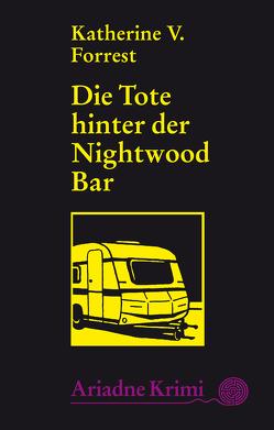 Die Tote hinter der Nightwood Bar von Forrest,  Katherine V