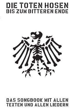 """Die Toten Hosen – Bis Zum Bitteren Ende- inklusive """"Laune der Natur"""" von Bosworth Music"""