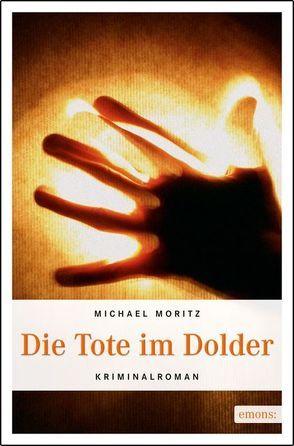 Die Tote im Dolder von Moritz,  Michael
