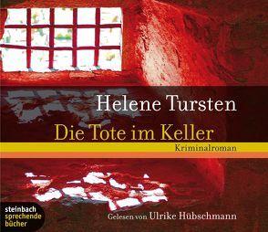 Die Tote im Keller von Hübschmann,  Ulrike, Tursten,  Helene