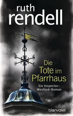 Die Tote im Pfarrhaus von Dufner,  Karin, Rendell,  Ruth