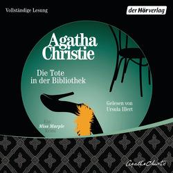 Die Tote in der Bibliothek von Christie,  Agatha, Heller,  Barbara, Illert,  Ursula