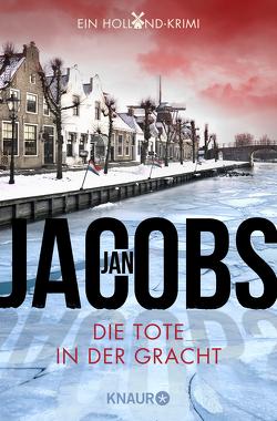 Die Tote in der Gracht von Jacobs,  Jan