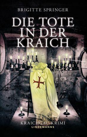 Die Tote in der Kraich von Springer,  Brigitte