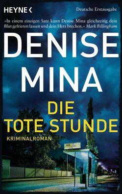 Die tote Stunde von Mina,  Denise, Schlatterer,  Heike