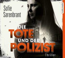 Die Tote und der Polizist von Fischer,  Julia, Granz,  Hanna, Sarenbrant,  Sofie
