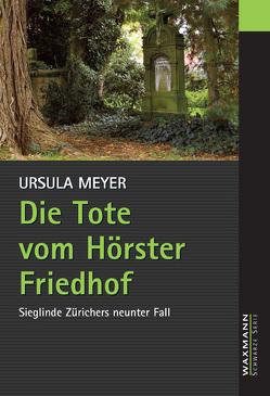 Die Tote vom Hörster Friedhof von Meyer,  Ursula