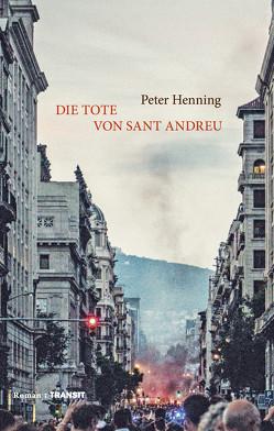Die Tote von Sant Andreu von Henning,  Peter