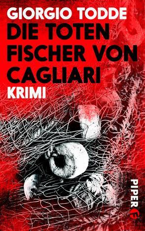 Die toten Fischer von Cagliari von Todde,  Giorgio, Volxem,  Susanne Van