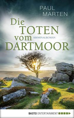 Die Toten vom Dartmoor von Marten,  Paul