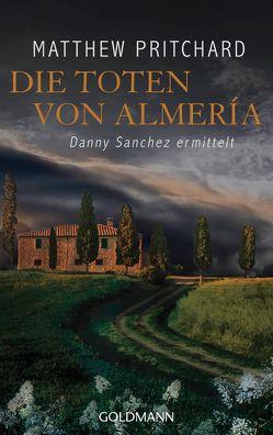 Die Toten von Almería von Meßner,  Michaela, Pritchard,  Matthew