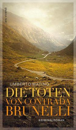 Die Toten von Contrada Brunelli von Matino,  Umberto, Rossi,  Anna M.