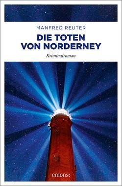 Die Toten von Norderney von Reuter,  Manfred