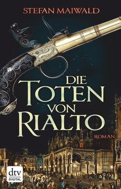 Die Toten von Rialto von Maiwald,  Stefan