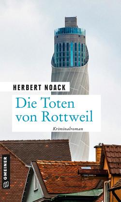 Die Toten von Rottweil von Noack,  Herbert