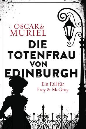 Die Totenfrau von Edinburgh von Beyer,  Peter, Muriel,  Oscar de