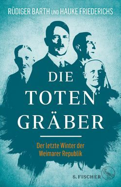 Die Totengräber von Barth,  Rüdiger, Friederichs,  Hauke