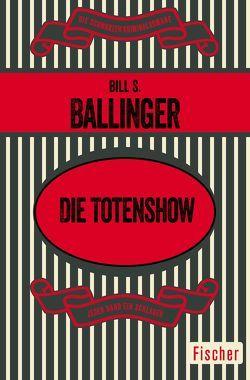 Die Totenshow von Anders,  Helmut, Ballinger,  Bill S.