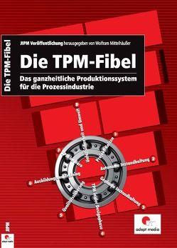 Die TPM-Fibel von Mittelhäußer,  Wolfram