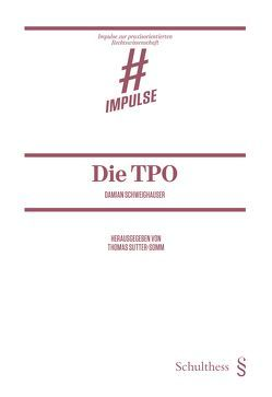 Die TPO – Erkenntnisse zum Verbot der Drittbeteiligung an vermögenswerten Transferrechten von Schweighauser,  Damian, Sutter-Somm,  Thomas