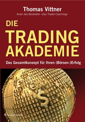 Die Tradingakademie von Vittner,  Thomas