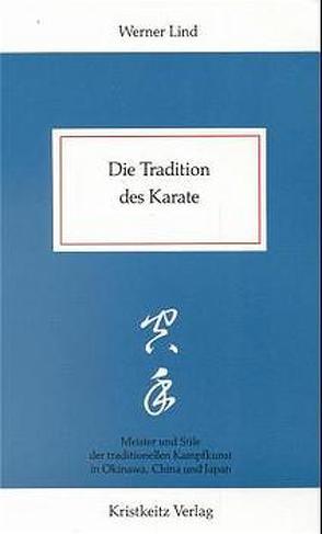 Die Tradition des Karate von Lind,  Werner