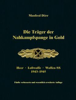 Die Träger der Nahkampfspange in Gold von Dörr,  Manfred