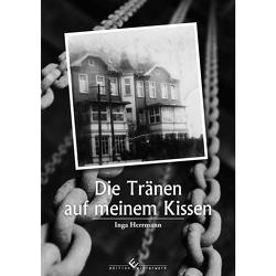 Die Tränen auf meinem Kissen von Herrmann,  Inga