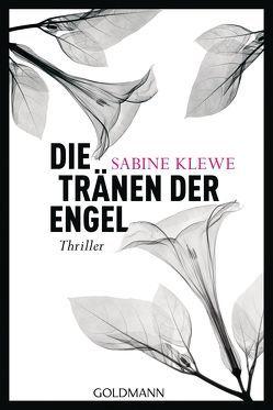 Die Tränen der Engel von Klewe,  Sabine