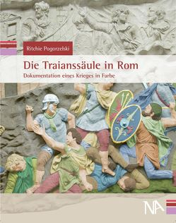 Die Traianssäule in Rom von Pogorzelski,  Ritchie