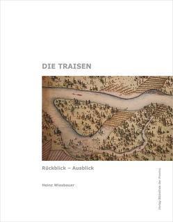Die Traisen von Wiesbauer,  Heinz