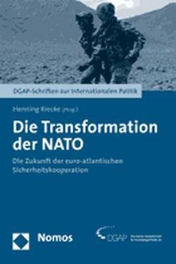 Die Transformation der NATO von Riecke,  Henning
